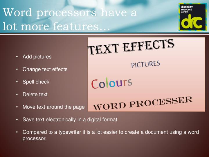 Word processors have a lot more