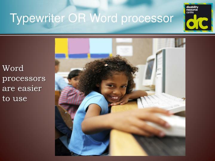 Typewriter OR Word