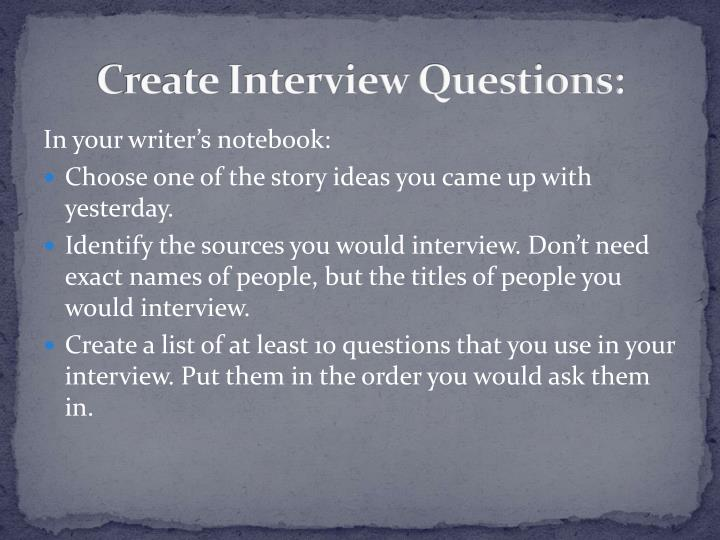 Create Interview Questions: