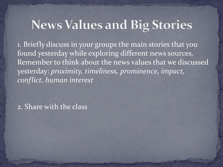 News Values and Big Stories