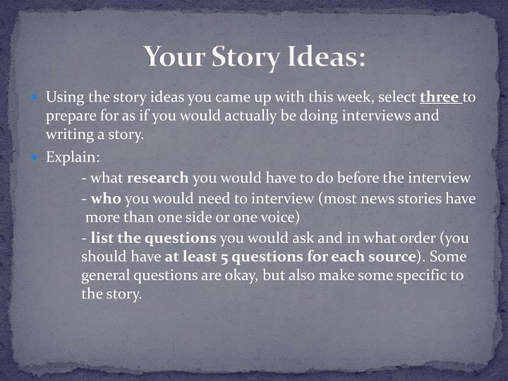 Your Story Ideas: