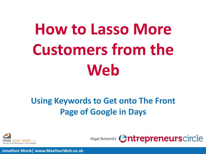 How to Lasso More Customers from the Web