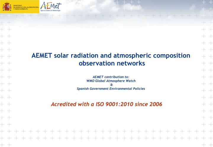 AEMET solar radiation and atmospheric composition