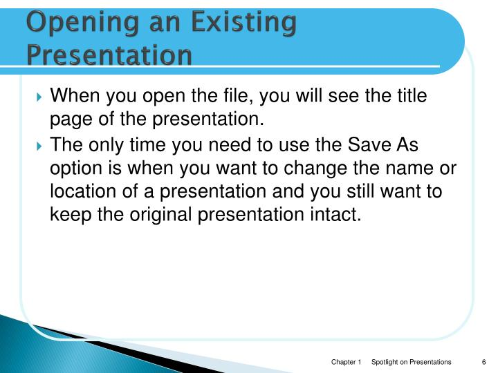Opening an Existing Presentation