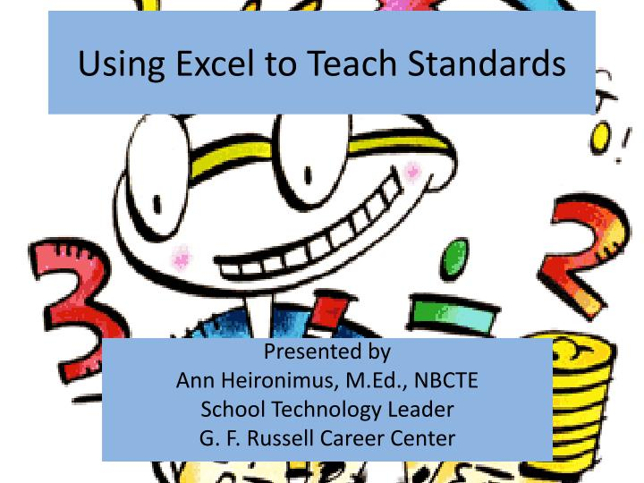 Using excel to teach standards