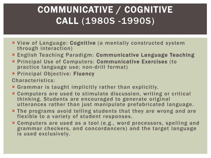 Communicative / Cognitive CALL