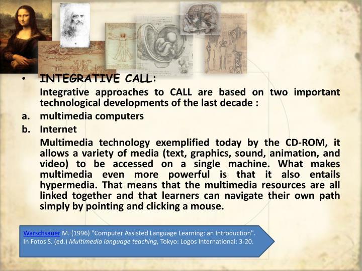 INTEGRATIVE CALL: