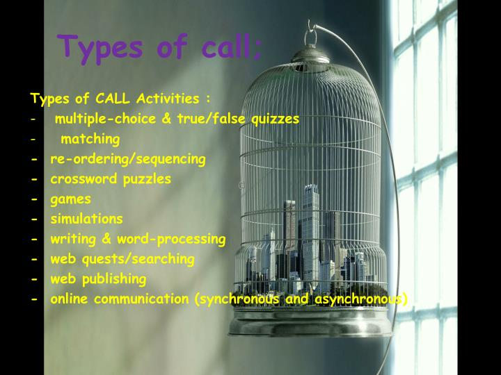 Types of call;