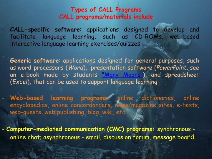 Types of CALL Programs