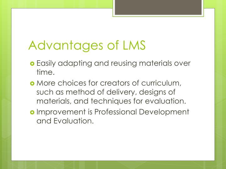 Advantages of LMS