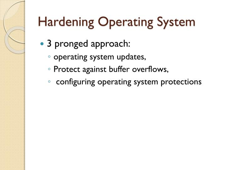 Hardening Operating System