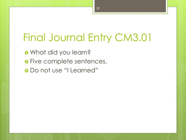 Final Journal Entry CM3.01
