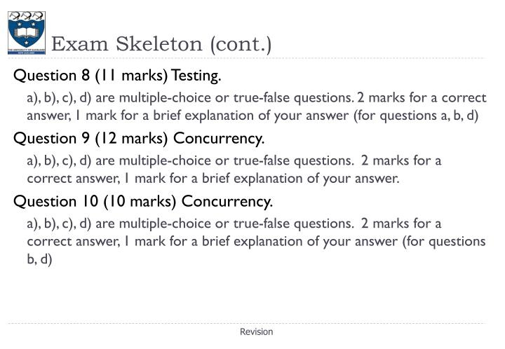 Exam Skeleton (cont.)