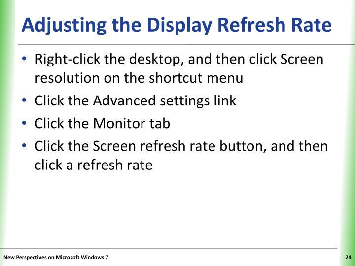 Adjusting the Display Refresh Rate