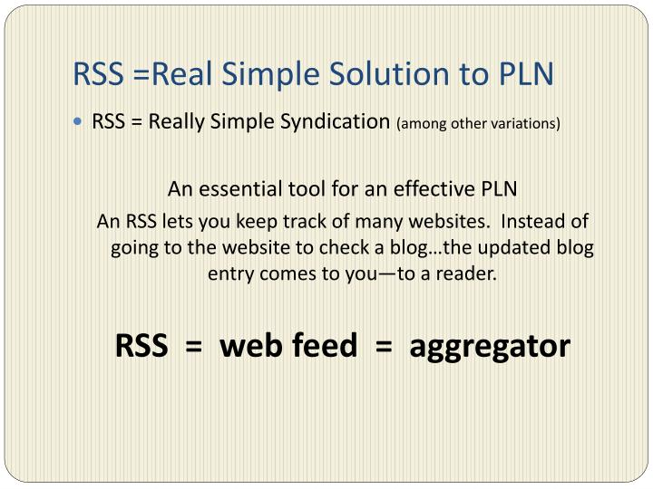 Rss real simple solution to pln
