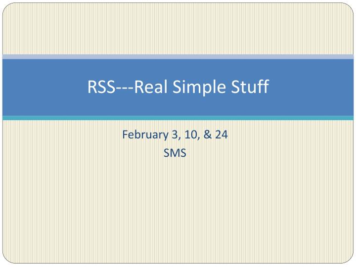 Rss real simple stuff