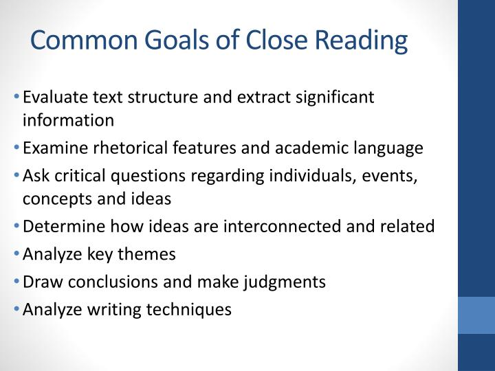 Common Goals of Close Reading