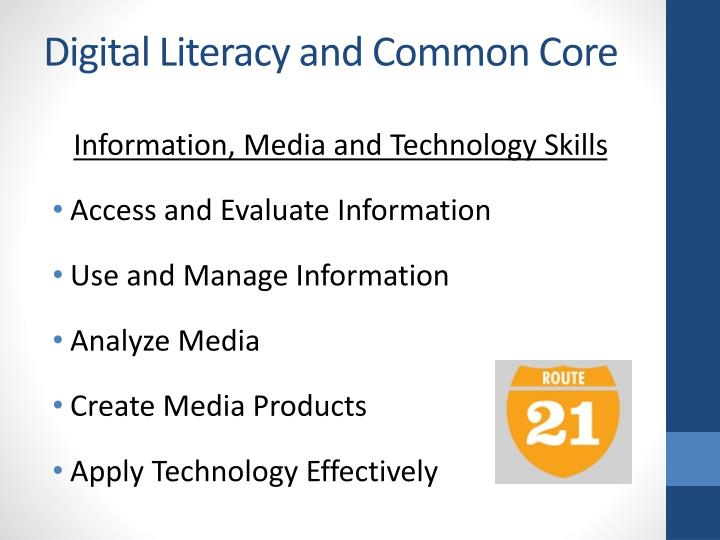 Digital Literacy and Common Core
