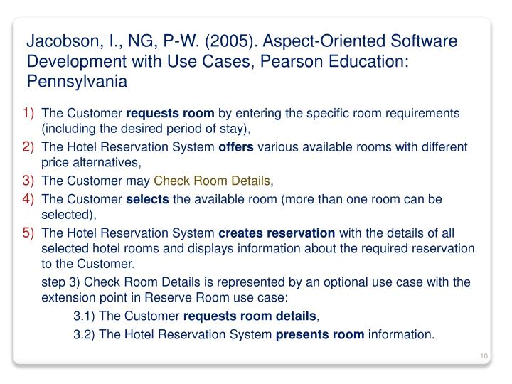 Jacobson, I., NG, P-W. (2005). Aspect-Oriented Software Development with Use Cases, Pearson Education: Pennsylvania