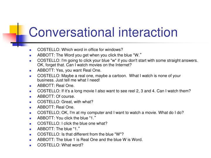 Conversational interaction