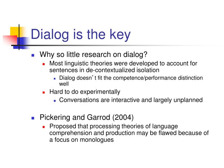 Dialog is the key