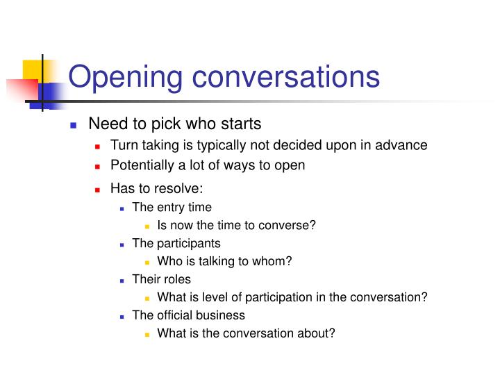 Opening conversations