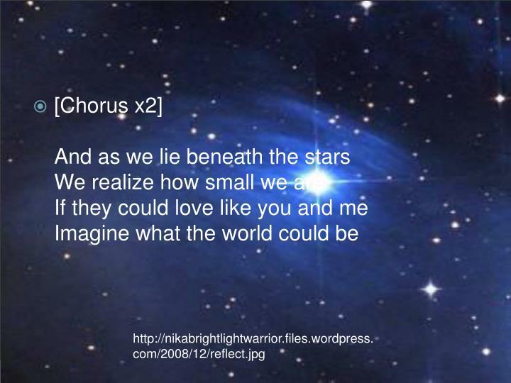 [Chorus x2]