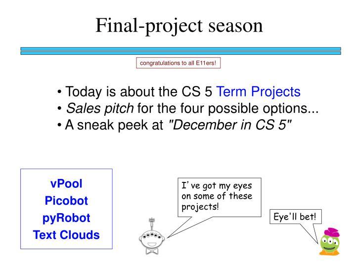 Final-project season