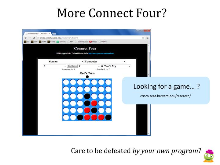 More Connect Four?