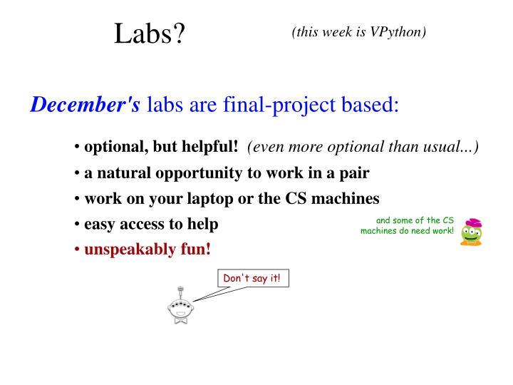 Labs?