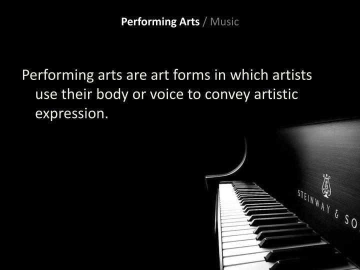 Performing arts music