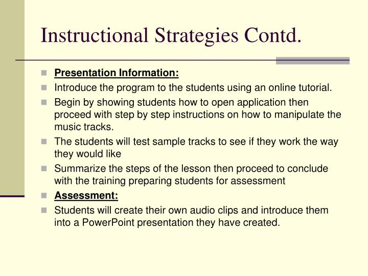 Instructional Strategies Contd.