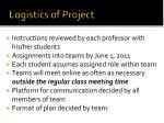 logistics of project