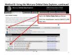 method b using the mercury orbital data explorer continued
