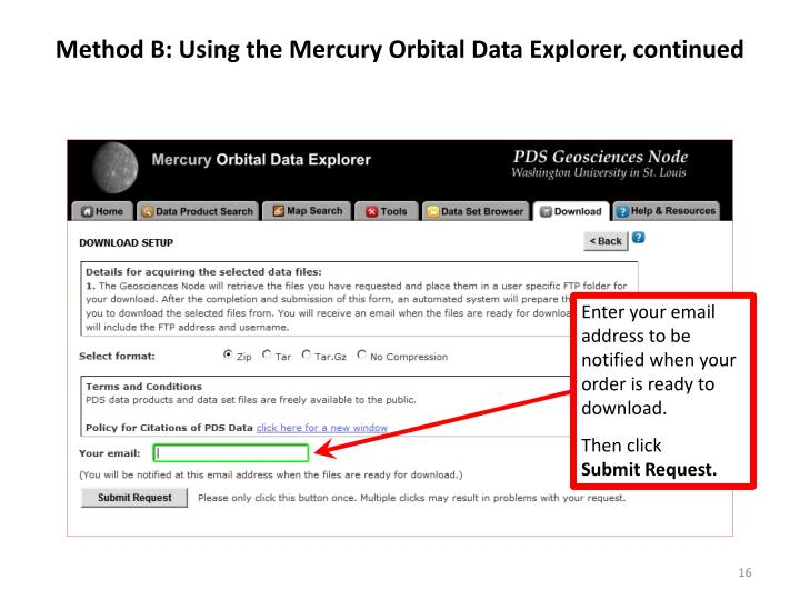 Method B: Using the Mercury Orbital Data Explorer, continued