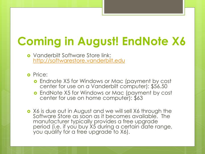 Coming in August! EndNote X6