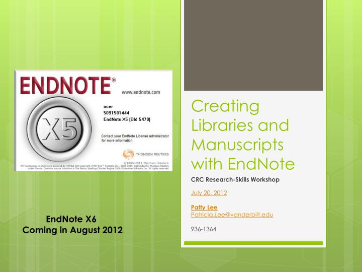 Creating libraries and manuscripts with endnote