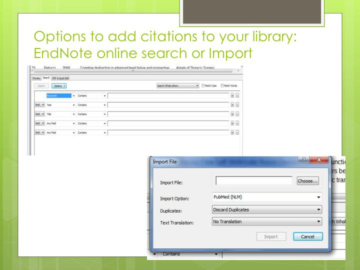 Options to add citations to your library: EndNote online search or Import