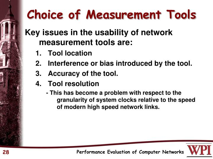 Choice of Measurement Tools