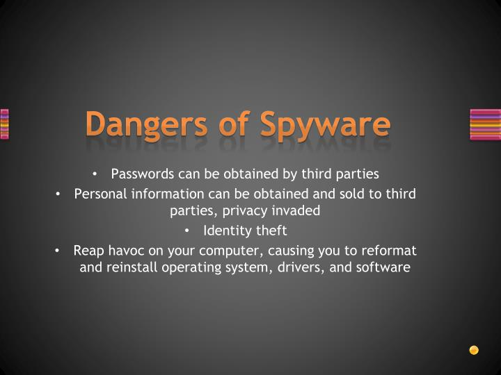 Dangers of Spyware