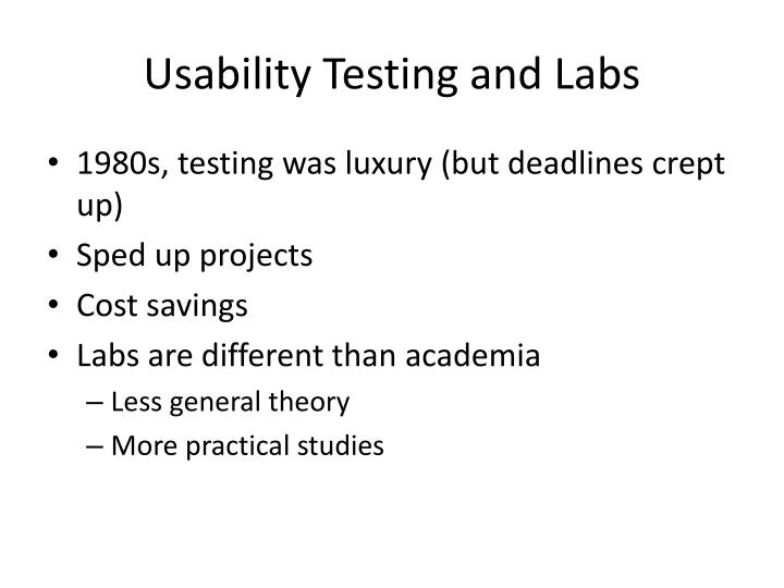 Usability Testing and Labs
