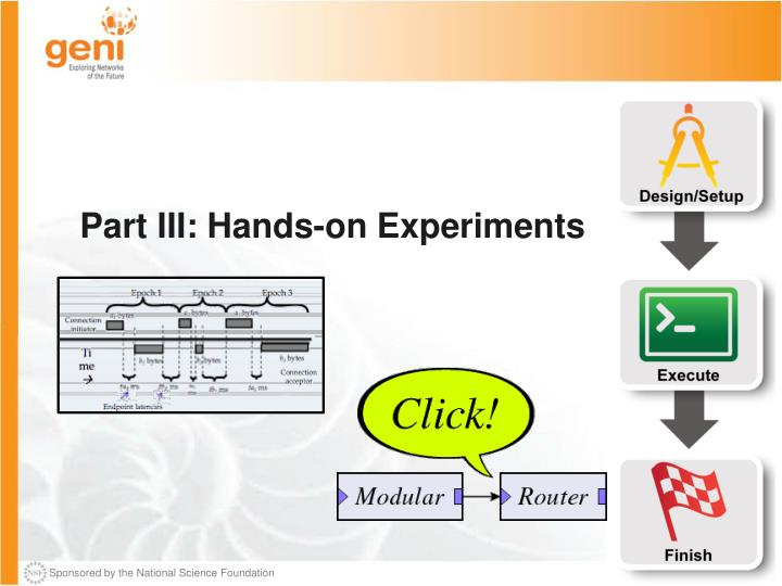 Part III: Hands-on Experiments