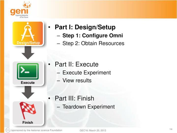 Part I: Design/Setup