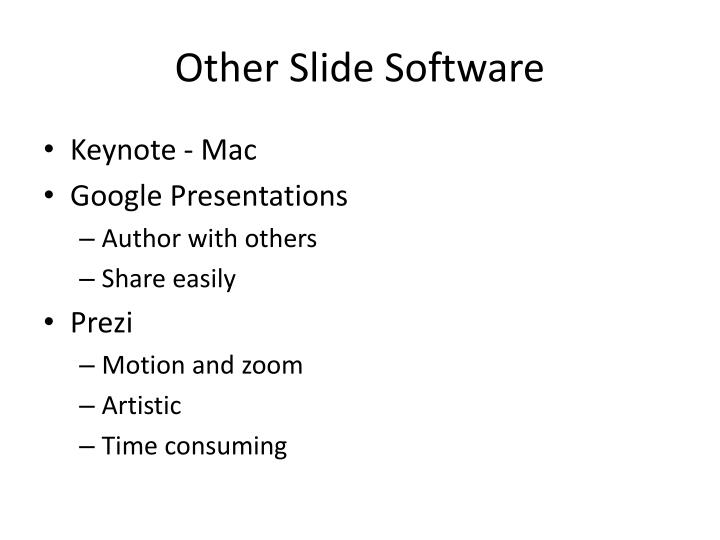 Other Slide Software