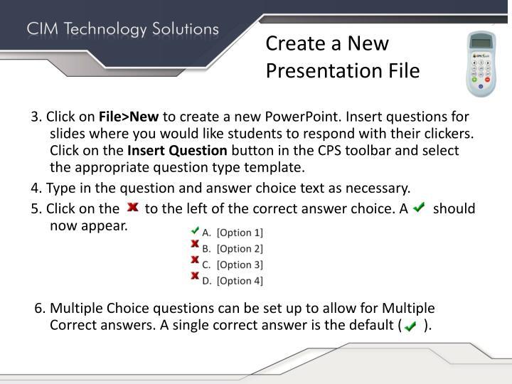 Create a New Presentation File