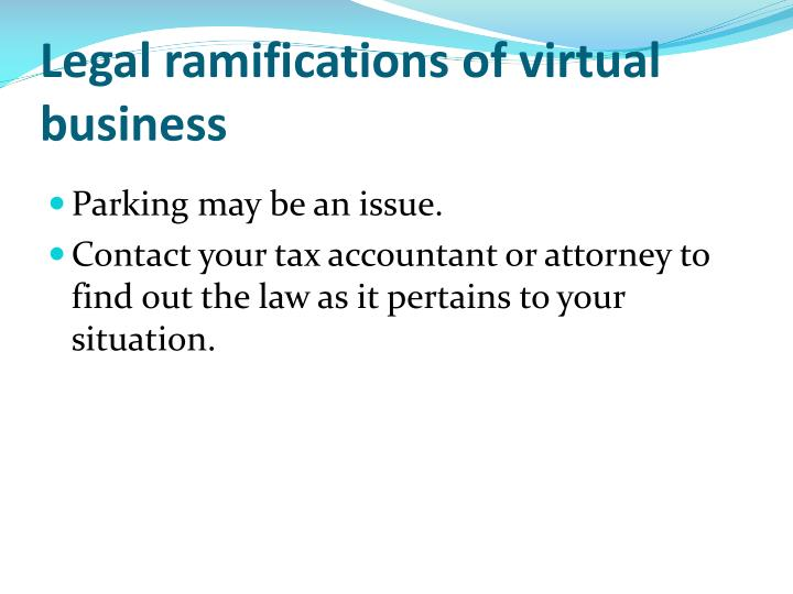 Legal ramifications of virtual business