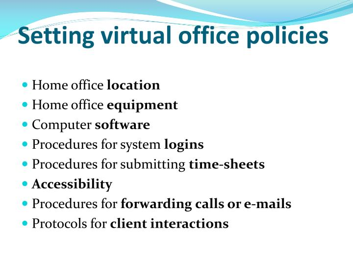 Setting virtual office policies