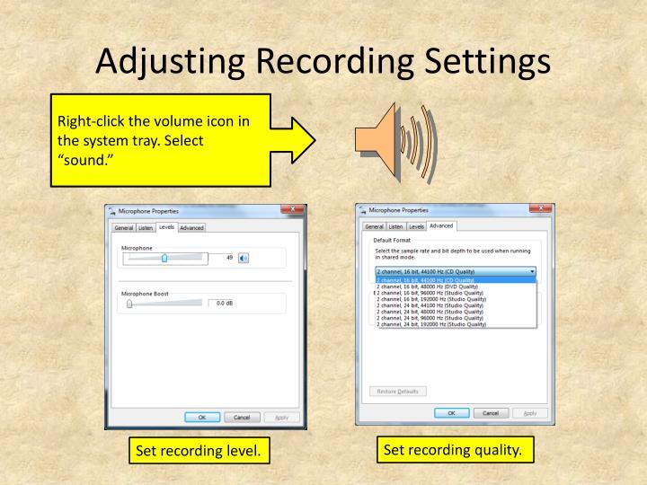 Adjusting Recording Settings
