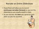 narrate an entire slideshow