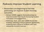 podcasts improve student learning